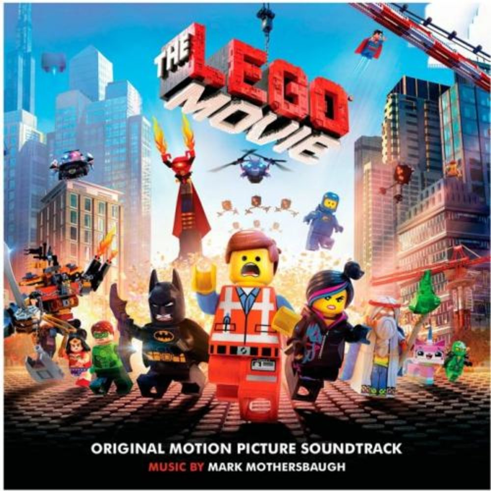 The LEGO Movie The Original Motion Picture Soundtrack