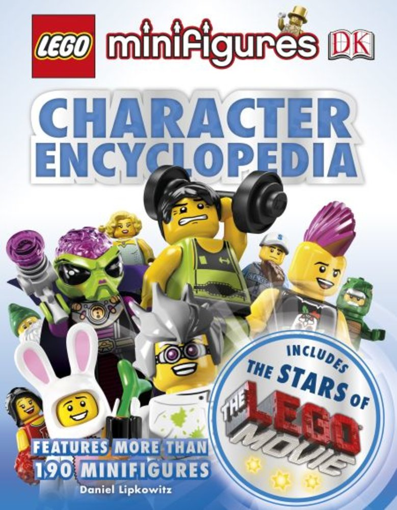 Minifigures Character Encyclopedia: The LEGO Movie Edition