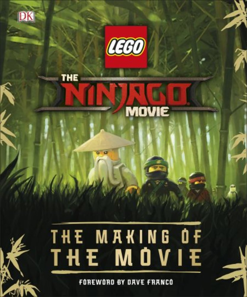 The Lego Ninjago Movie: The Making of the Movie