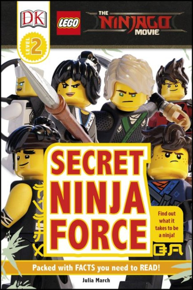 DK Readers Level 2: The Ninjago Movie: Secret Ninja Force