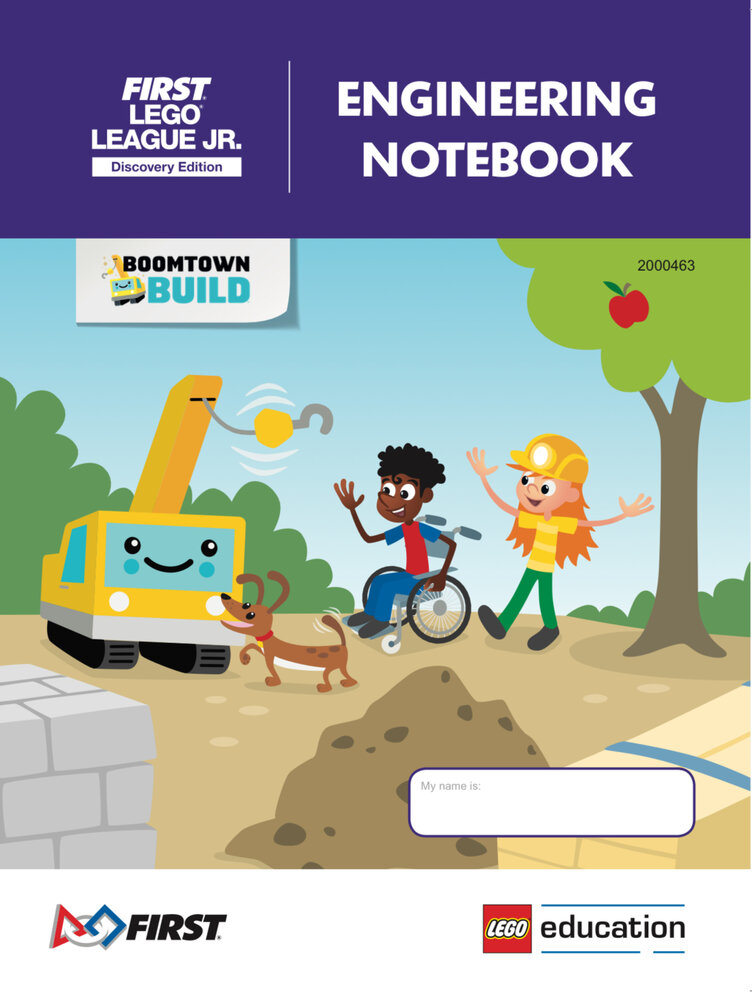 BOOMTOWN BUILD Engineering Notebook (FLL Jr. Discovery Edition)