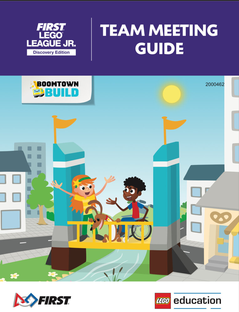 BOOMTOWN BUILD Team Meeting Guide (FLL Jr. Discovery Edition)