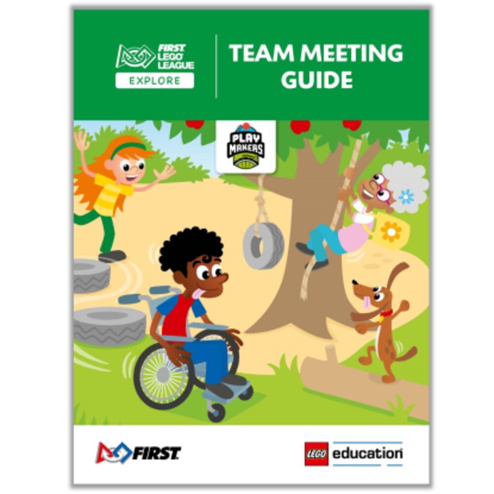 PLAYMAKERS Team Meeting Guide (FLL Explore)