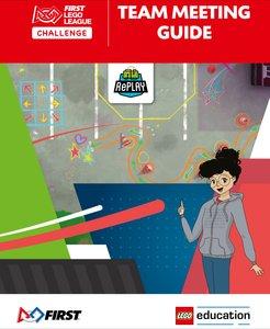 Lego FIRST LEGO League FLLCTEAMGUIDE2020 RePLAY Team Meeting Guide